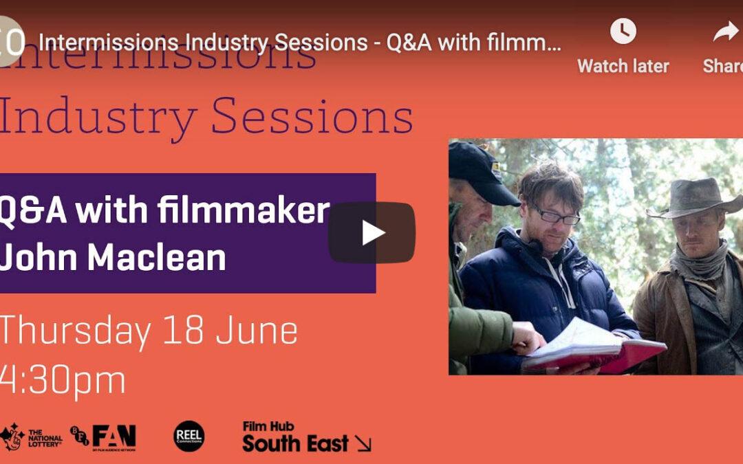 Q&A with Filmmaker John Maclean