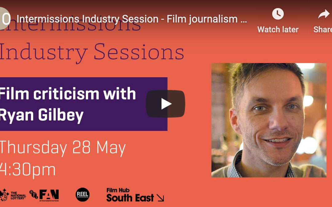 Film Journalism with Ryan Gilbey